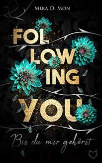 following you